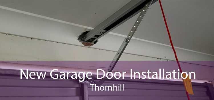New Garage Door Installation Thornhill